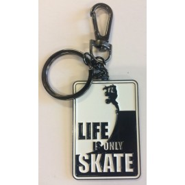 Life Is Only Skate Keychain